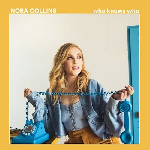 "Nora Collins Releases New Single, ""Who Knows Who"""