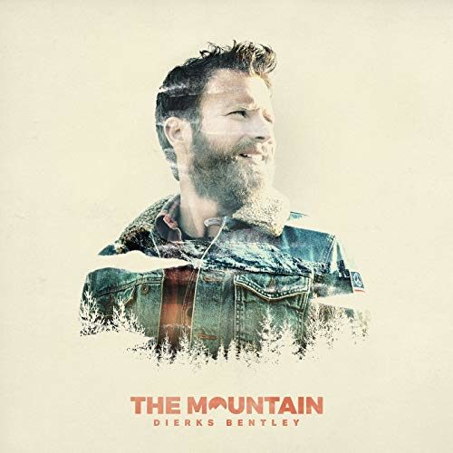 The Mountain – Dierks Bentley