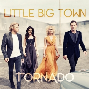 Tornado – Little Big Town