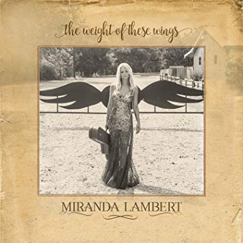 Keeper of the Flame – Miranda Lambert