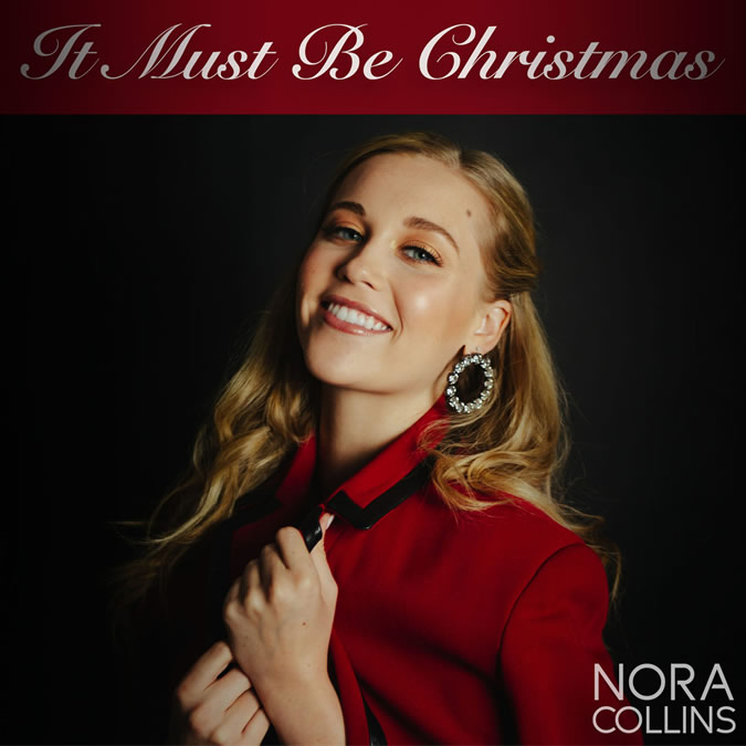 Nora Collins Releases Holiday EP, It Must Be Christmas