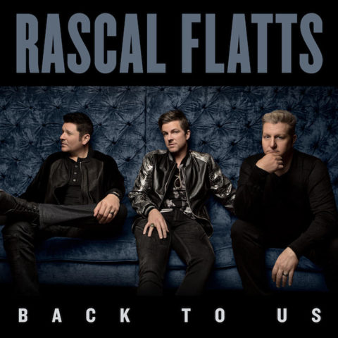 Back To Us – Rascal Flatts