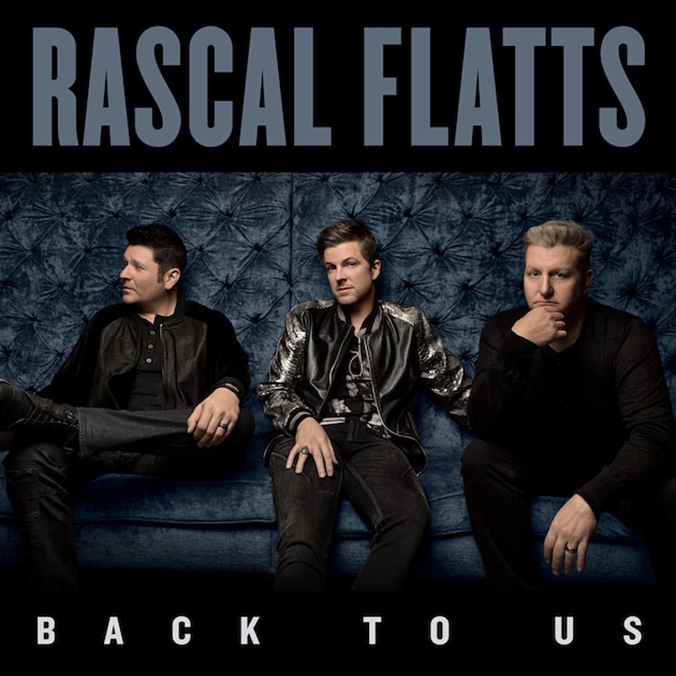Back To Us – Rascal Flatts