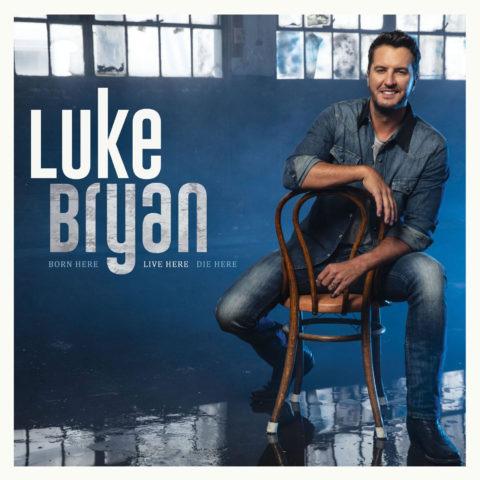 Born Here Live Here Die Here – Luke Bryan