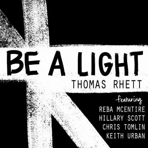 Be A Light – Thomas Rhett